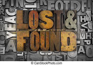 Lost and Found - The words LOST FOUND written in vintage...