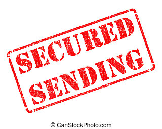 Secured Sending -  Red Rubber Stamp.