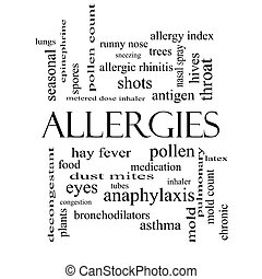 Allergies Word Cloud Concept in black and white with great...