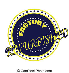 factory refurbished - factory refurbisher grunge stamp whit...