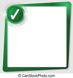 green text frame and transparent circles with a check box