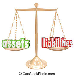 Assets and Liabilities words on a gold scale to illustrate...
