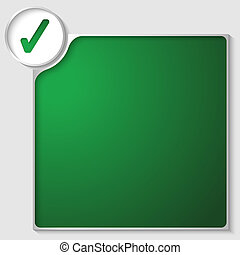 silver box for any text with green check box