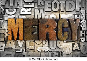Mercy - The word MERCY written in vintage letterpress type