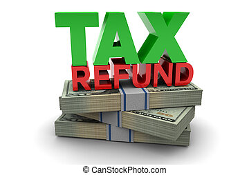 Tax Refund - Tax refund illustration isolated on white...