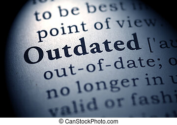 outdated - Fake Dictionary, definition of the word outdated.