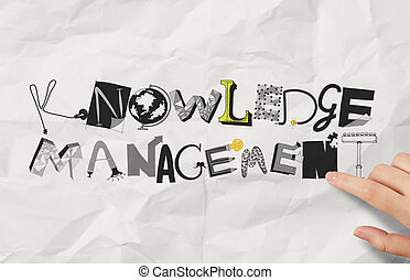 businessman hand pointing  design word KNOWLEDGE MANAGEMENT on crumpled paper as concept