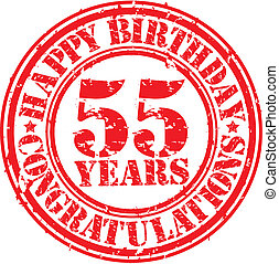 Happy birthday 55 years grunge rubber stamp, vector illustration