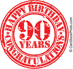 Happy birthday 90 years grunge rubber stamp, vector...