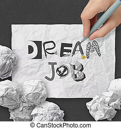hand drawing design words DREAM JOB as concept - hand...