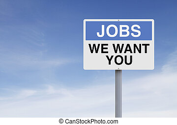 We Want You  - Conceptual road sign on jobs or employment