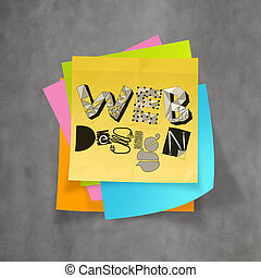 hand drawn WEB DESIGN on sticky note and texture background...