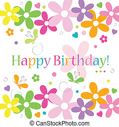 flowery happy birthday card - hearts flowers and butterflies...
