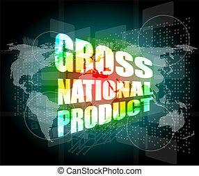 gross national product word on digital touch screen - gross...