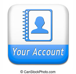 your account - Your account navigation or profile button or...