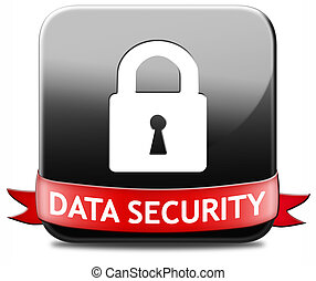 data security button - data security and safe secure...