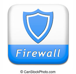 firewall button - firewall data protection against computer...