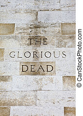 The Cenotaph in London - The Glorious Dead Inscription on...