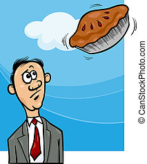 pie in the sky saying cartoon - Cartoon Humor Concept...