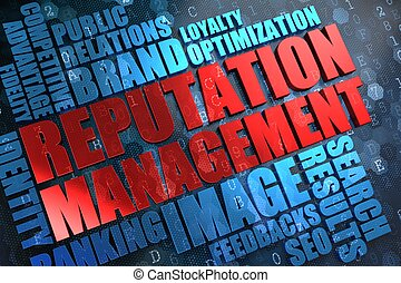 Reputation Management - Wordcloud Concept. - Reputation...