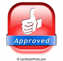 approved button - approved sign passed test and access...