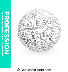 PROFESSION. Background concept wordcloud illustration. Print...