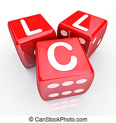 Roll the dice on an LLC - limited liability corporation by...