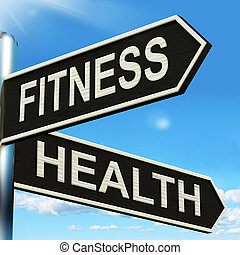Fitness Health Signpost Shows Work Out And Wellbeing -...