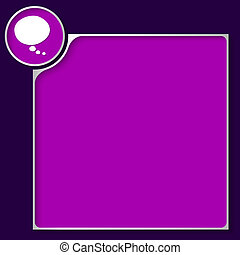 purple box for any text with white speech bubble