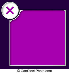 purple box for any text with ban mark