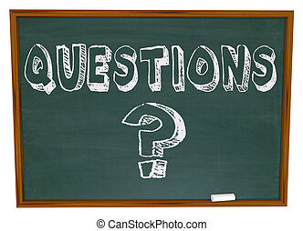 Question Mark and Word on Chalkboard - The word Questions...
