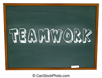 Teamwork Written on Chalkboard - The word Teamwork is...