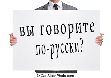 do you speak russian? written in russian - a man wearing a...