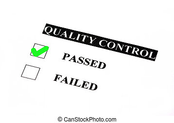 Passed quality control - Quality control form. Passed is...