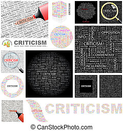 Criticism. Concept illustration. - Criticism. Word cloud...