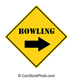 Bowling that way Sign