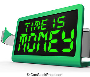 Time Is Money Clock Shows Valuable And Important Resource -...