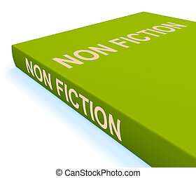 Non Fiction Book Shows Educational Text Or Facts - Non...