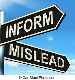 Inform Mislead Signpost Means Let Know Or Misguide - Inform...