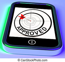 Approved Smartphone Shows Accepted Authorised Or Endorsed -...