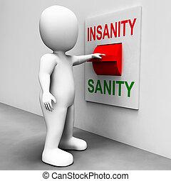 loco, psicología, locura, Cordura, interruptor, sano, o,...