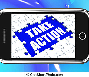 Take Action Tablet Shows Motivate To Do Something