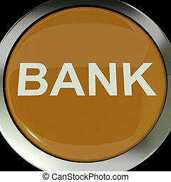 Bank Button Shows Online Or Internet Banking - Bank Button...