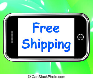 Free Shipping On Phone Shows No Charge Or Gratis Deliver -...