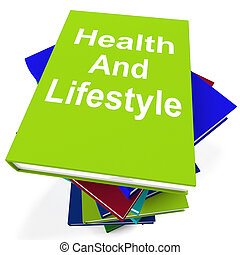 Health and Lifestyle Book Stack Shows Healthy Living -...