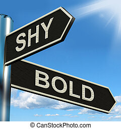 Shy Bold Signpost Means Introvert Or Extrovert - Shy Bold...