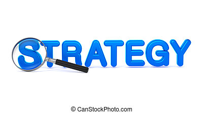 Strategy concept with Magnifying Glass.