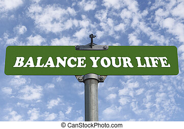 Balance your life road sign
