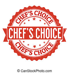 Chefs choice stamp - Chefs choice grunge rubber stamp on...