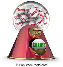 Karma Gum Ball Machine Win Best Good Luck Destiny Fate -...